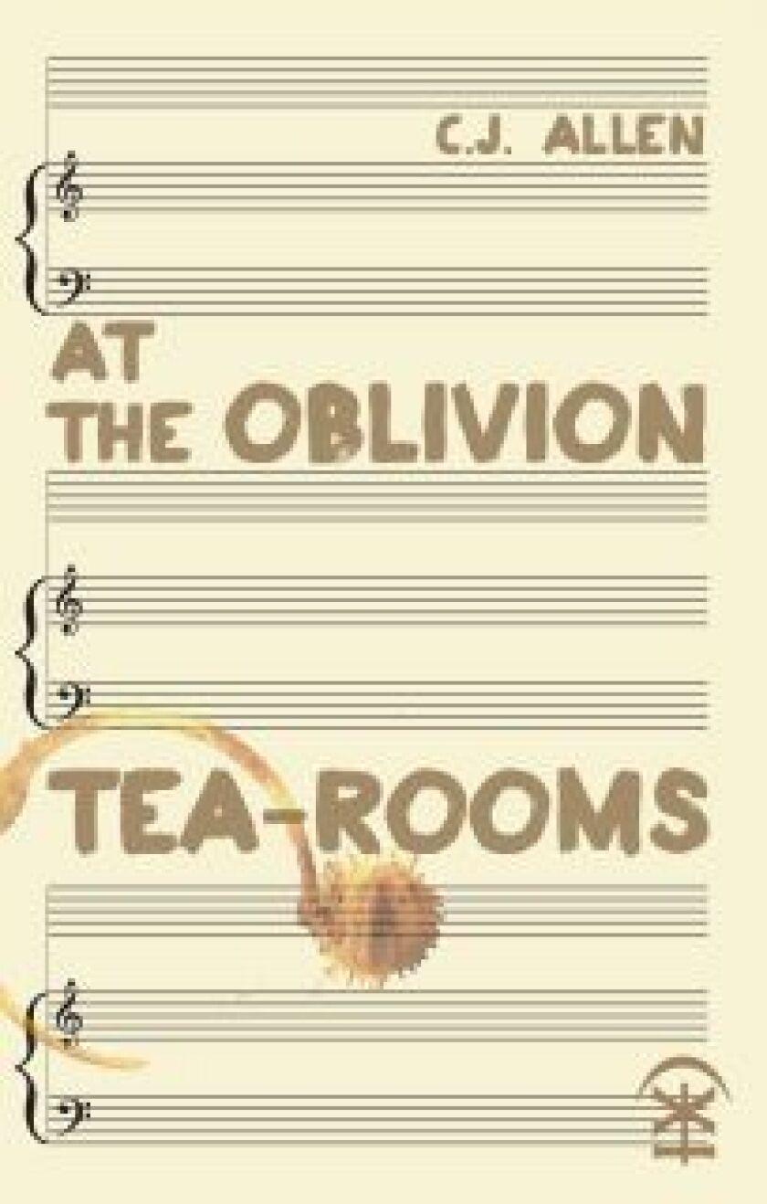 At the Oblivion Tea Rooms by C.J. Allen