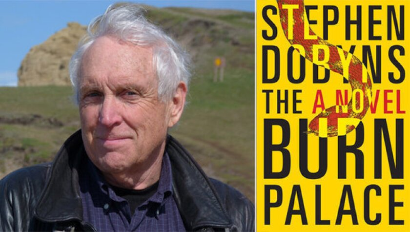 Author Stephen Dobyns and the cover of his novel, 'Burn Palace'.
