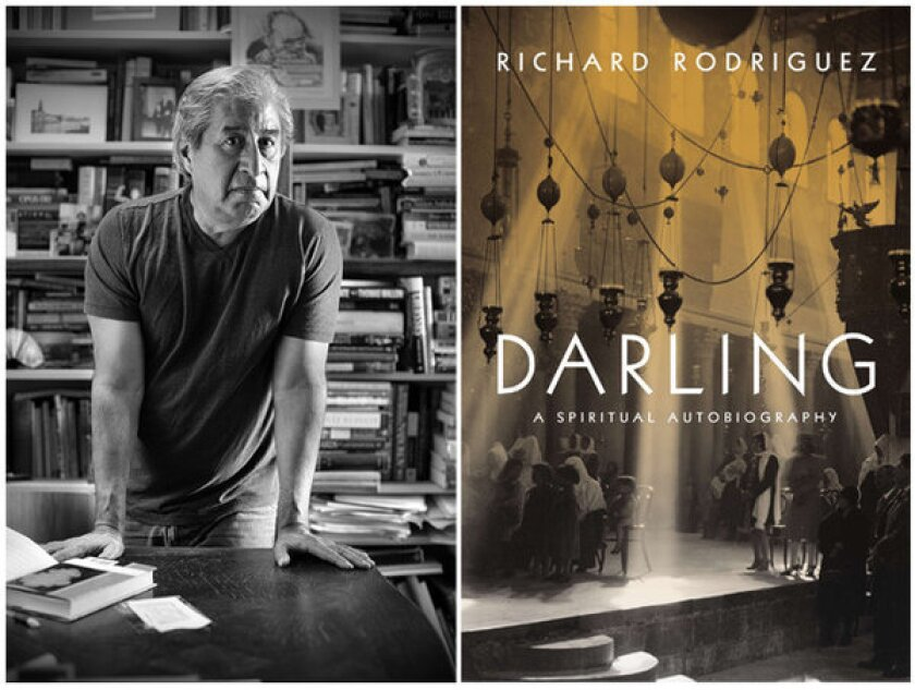 'Darling' takes on spirituality in Richard Rodriguez's terms