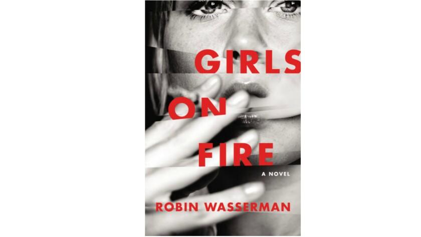 'Girls on Fire' by Robin Wasserman.
