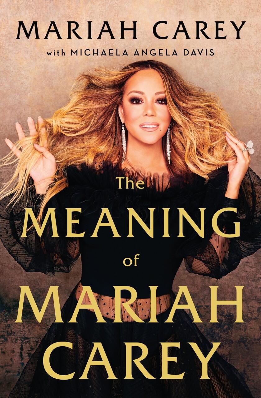 """The Meaning of Mariah Carey,"" a memoir."
