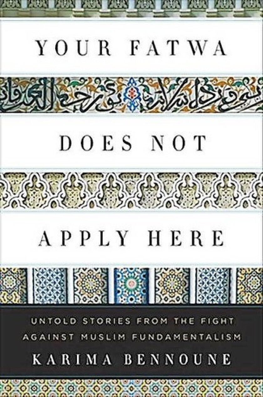 "The cover of ""Your Fatwa Does Not Apply Here"" by author Karima Bennoune."