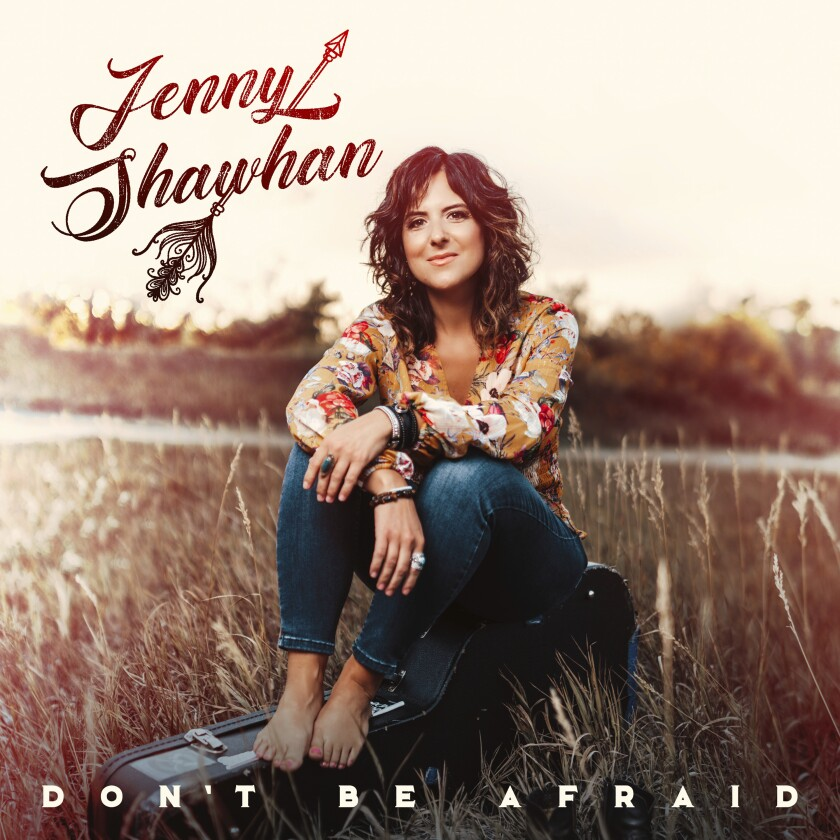 """This cover image released by 24 Angels/Coastal Bend Music shows """"Don't Be Afraid"""" by Jenny Shawhan. (24 Angels/Coastal Bend Music via AP)"""
