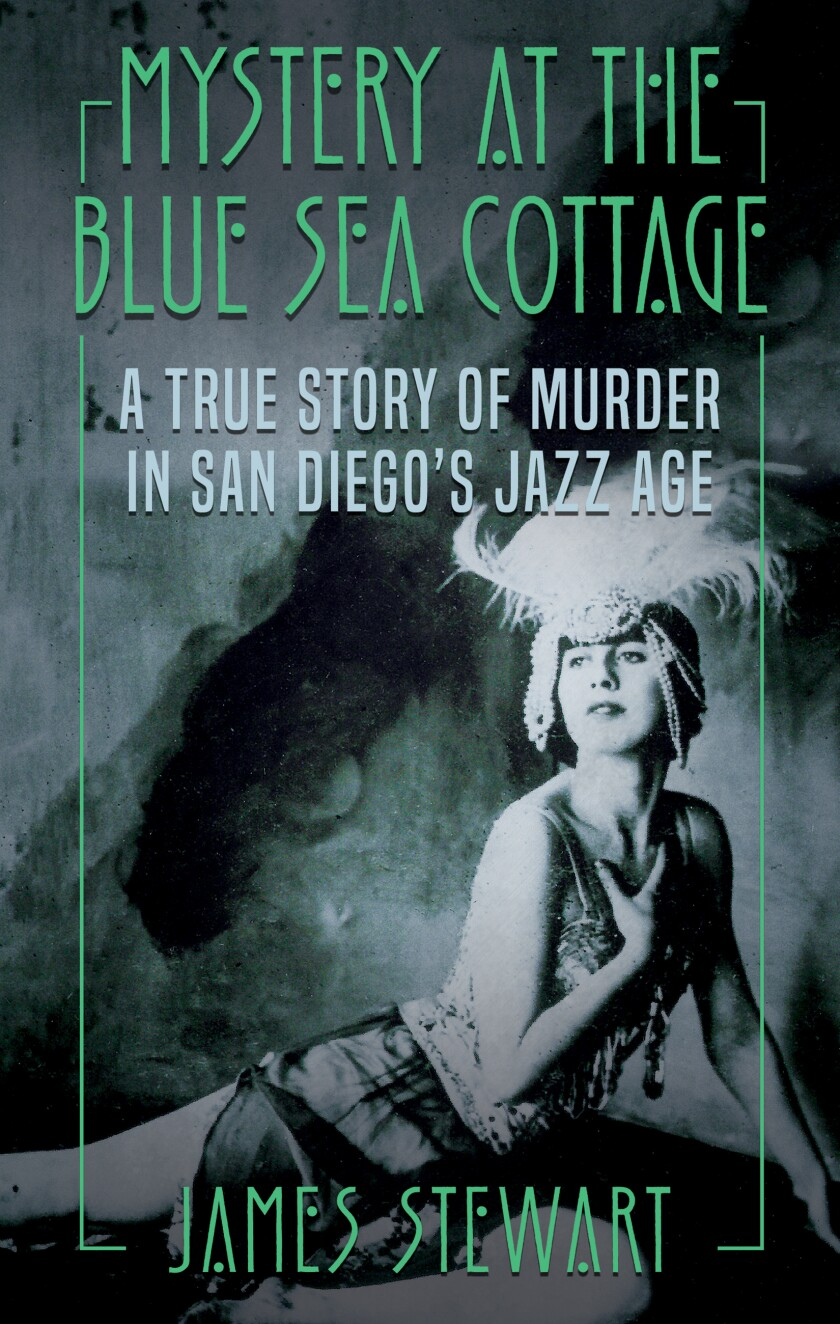 """James Stewart's new book, """"Mystery at the Blue Sea Cottage,"""" has a La Jolla connection."""