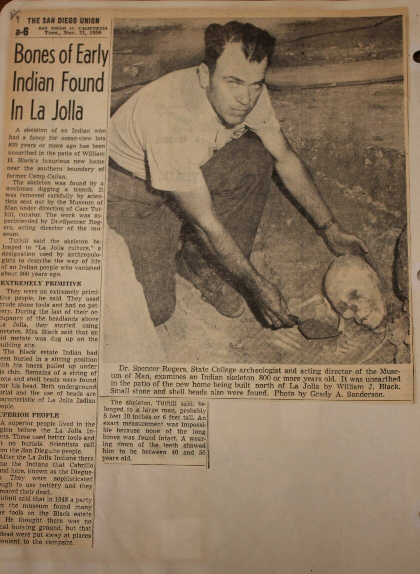 A 1950 story in The San Diego Union shows the then-acting director of the Museum of Man examining Indian American remains found in La Jolla.