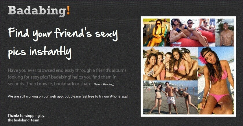 The Badabing app works in a similar way to the facial-recognition technology found in video chat programs and Facebook's tag prompts. But instead of identifying faces, Badabing identifies the shape of a bikini.