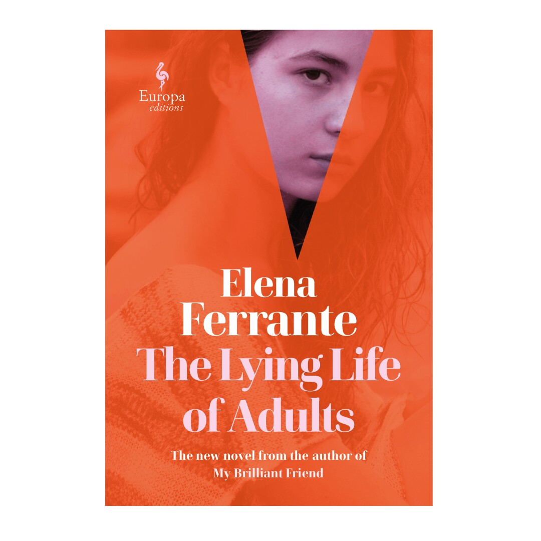 HOLIDAY GIFT GUIDE - Cover des Buches The Lying Life of Adults von Elena Ferrante.