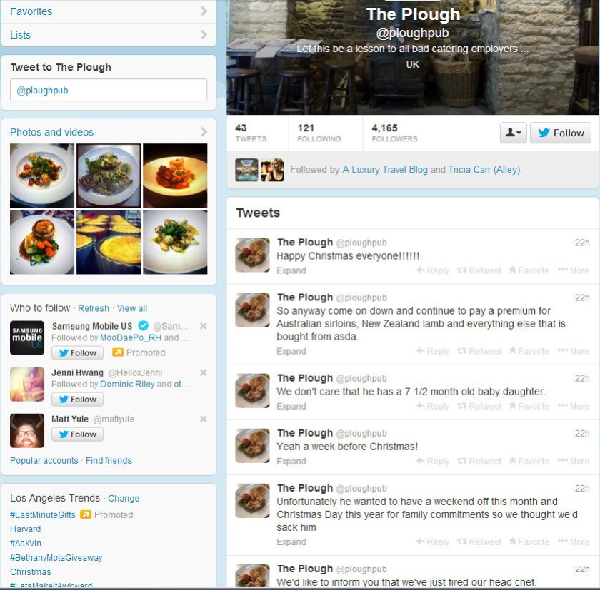 A recently fired chef voices his grievances on his former employer's Twitter account.