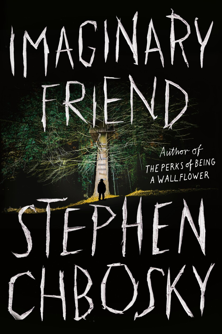 """A book jacket of Stephen Chbosky's """"Imaginary Friend."""""""