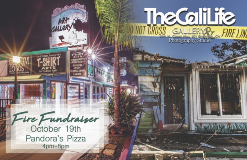 A fundraiser will be held Saturday, Oct. 19 at Pandora's Pizza in Leucadia from 4 p.m. to 8 p,m. Proceeds will help fund reimbursement to artists who lost their artwork in the fire that tore through CaliLife Gallery in Leucadia Monday, Sept. 30.