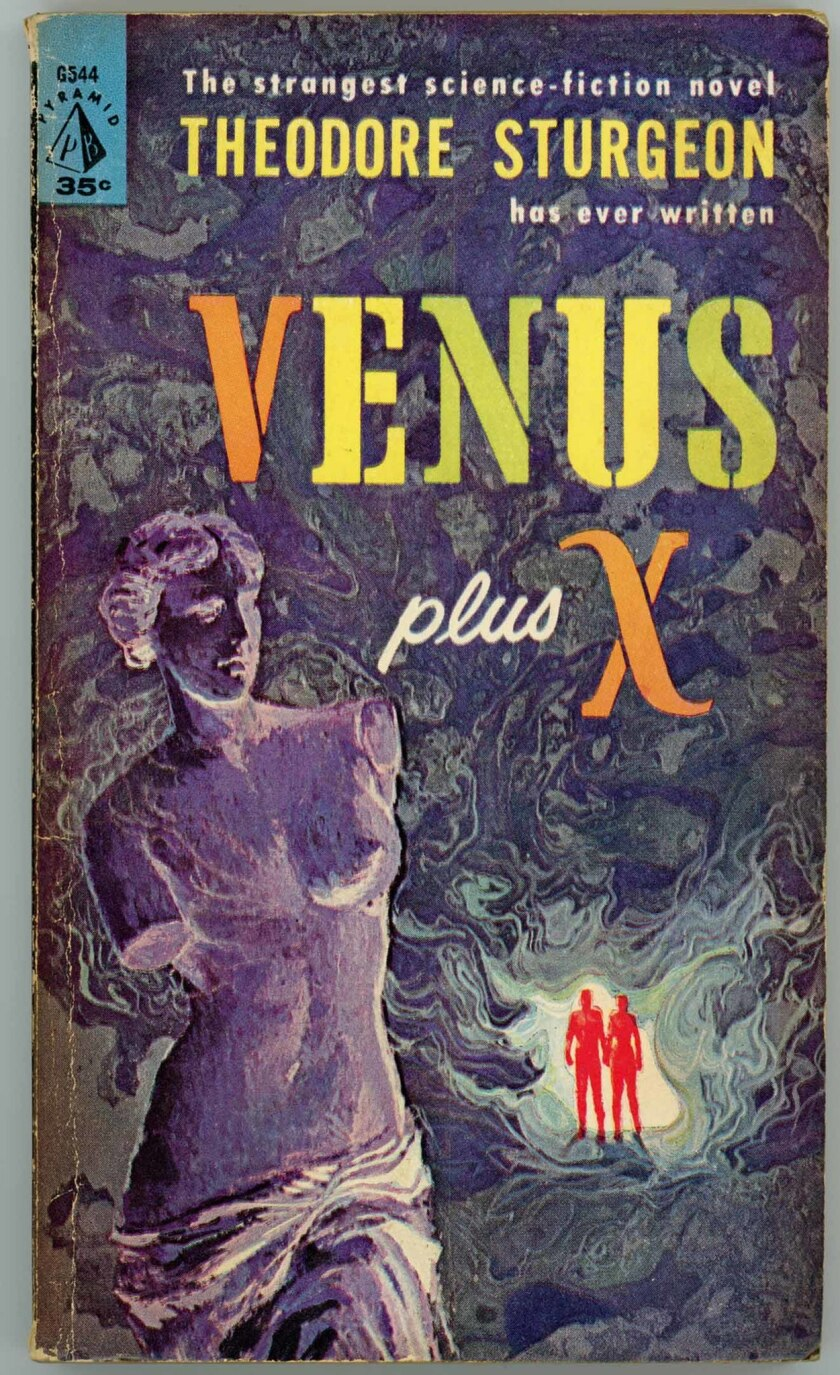 """REQUIRED CAPTION: Book jacket for Theodore Sturgeon's. """"Venus Plus X."""" Published by Pyramid Books, 1"""