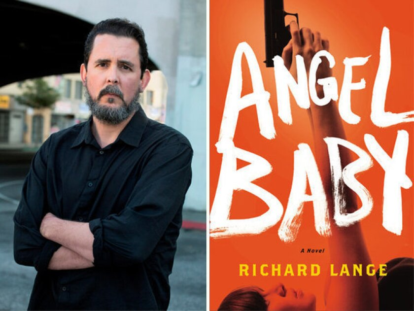 """Author Richard Lange and the cover of his novel, """"Angel Baby."""""""