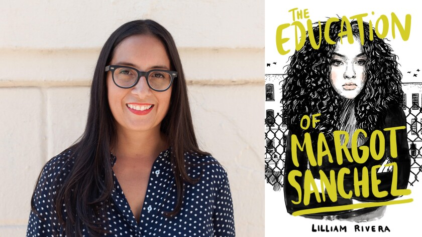 """Lilliam Rivera and her YA book, """"The Education of Margot Sanchez"""""""