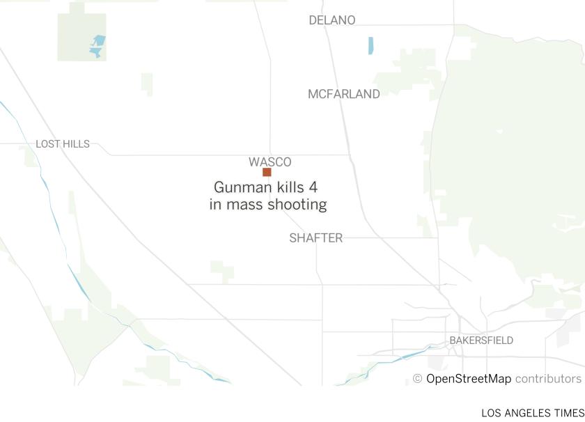 Gunman kills 4 in Kern County mass shooting