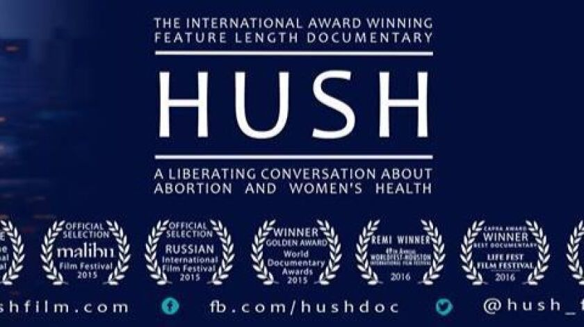 """""""HUSH,"""" a documentary investigating long-term effects of abortion, will be shown in Ramona Southern Baptists Church on Friday."""