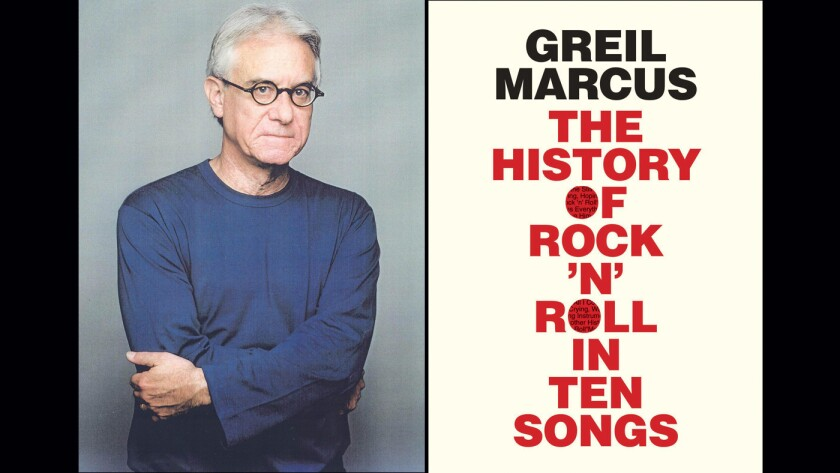 "Author Greil Marcus and the cover of his book, ""The History of Rock 'n' Roll in Ten Songs."""