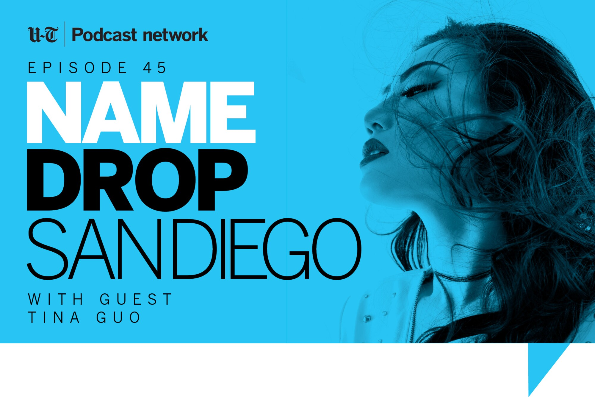 Tina Guo on the Name Drop San Diego podcast