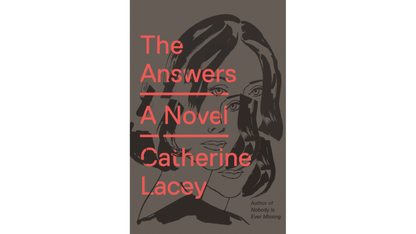 "Catherine Lacey's ""The Answers"""