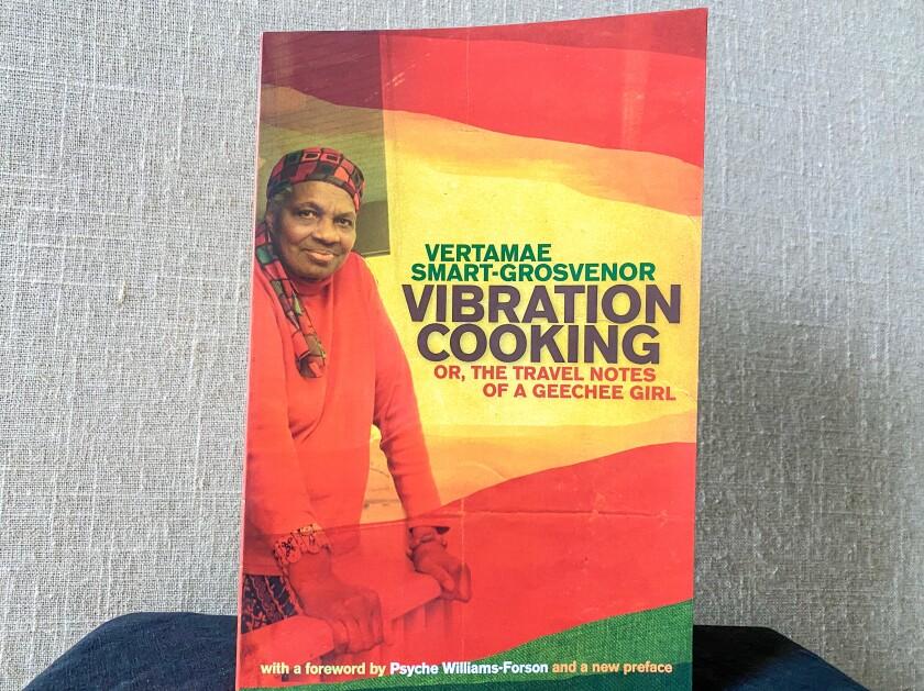 """Vibration Cooking"" by Vertamae Smart-Grosvenor"
