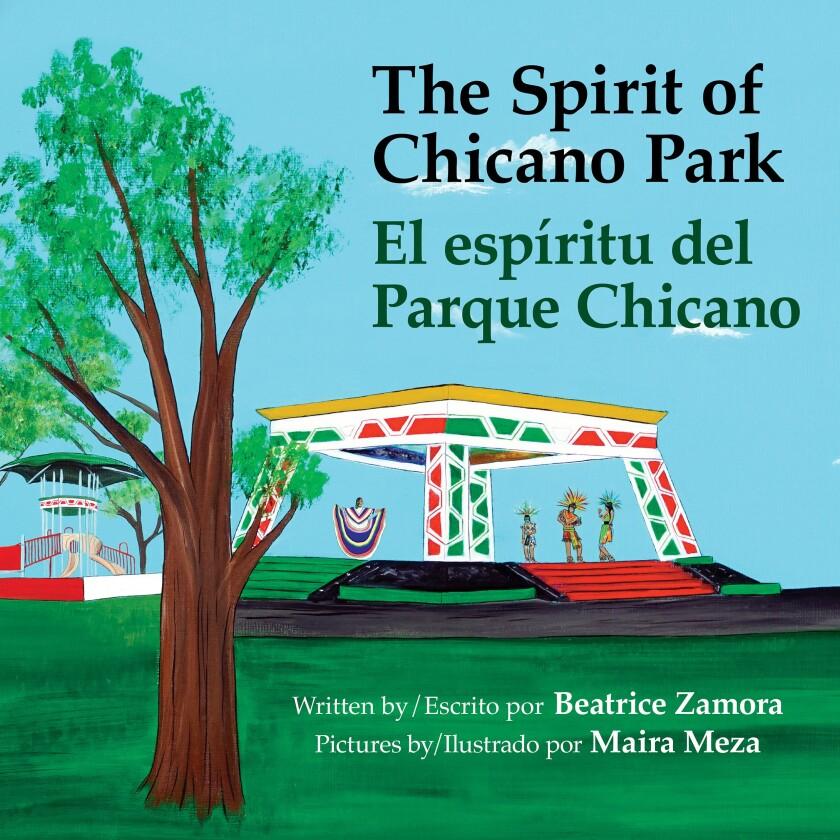 """Beatrice Zamora's """"The Spirit of Chicano Park, El espíritu del Parque Chicano"""" is illustrated by Maira Meza."""