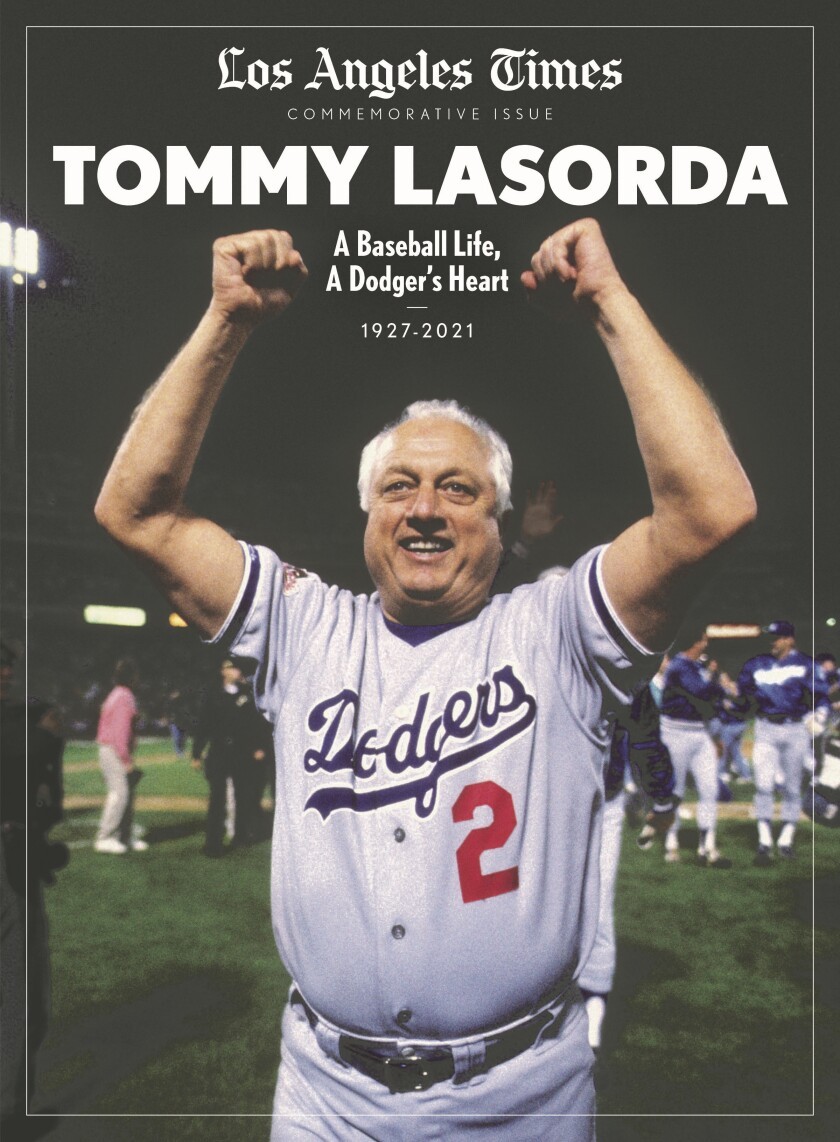 """""""Tommy Lasorda: A Baseball Life, A Dodger's Heart"""" magazine, a Los Angeles Times special edition"""
