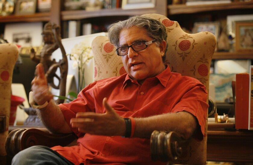 """Deepak Chopra: """"I still am — essentially, at a fundamental level — I'm a medical doctor, a healer."""""""