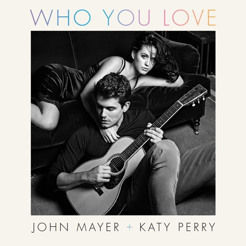 """John Mayer and Katy Perry appear in a photo shot by Mario Sorrenti in the cover artwork for their song, """"Who You Love,"""" a duet that appears on Mayer's sixth studio album, """"Paradise Valley."""""""