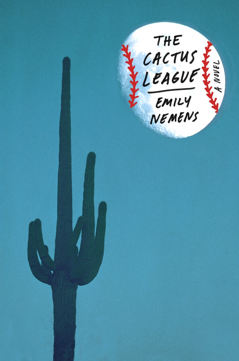 "A book jacket for Emily Nemens' ""The Cactus League."""
