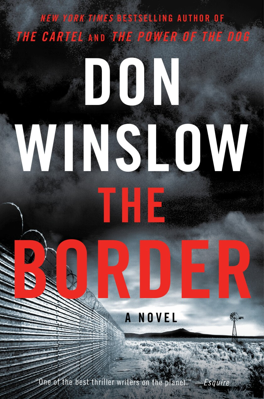 "A book jacket for Don Winslow's ""The Border."" Credit: William Morrow"