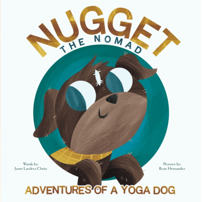 """""""Nugget the Nomad"""" was written by Janet Lawless Christ and illustrated by Ryan Hernandez."""