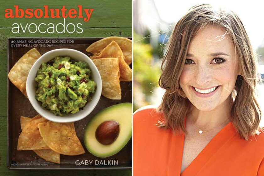 'Absolutely Avocados': Food blogger Gaby Dalkin shares an obsession