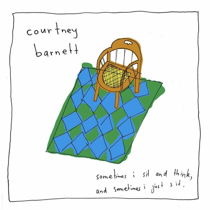"""Review of Courtney Barnett's CD """"Sometimes I Sit And Think, And Sometimes I Just Sit"""""""