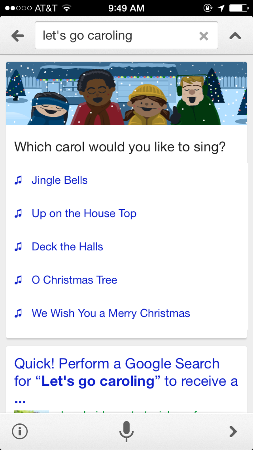 Google has added a neat feature to its mobile apps that users can activate to go Christmas caroling.