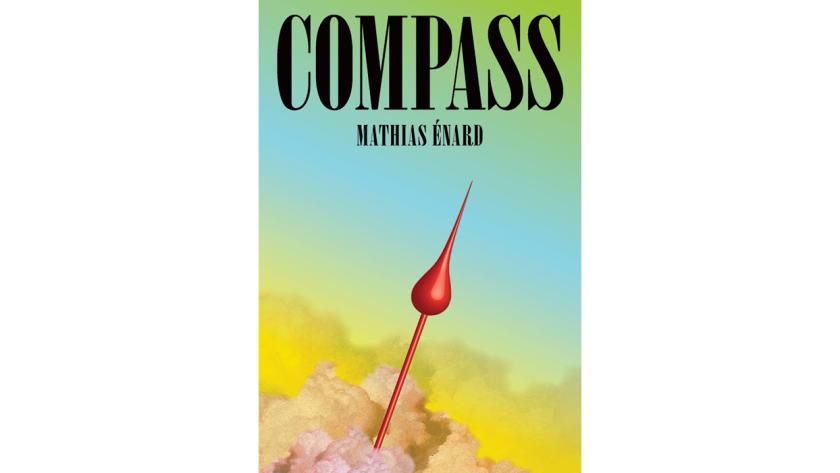 """Compass"" by Mathias Enard"