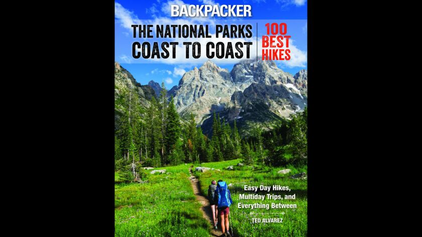 """The National Parks Coast to Coast: 100 Best Hikes"""