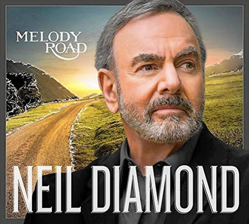 """Melody Road"" by Neil Diamond"