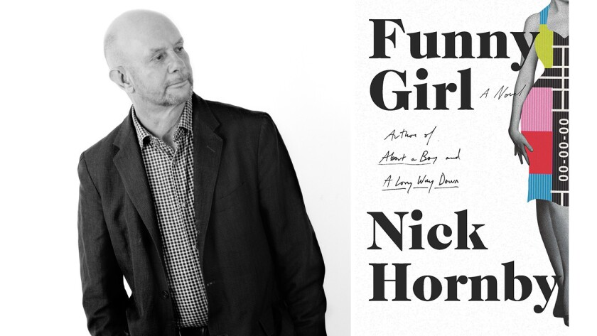 """Nick Hornby, author of the book """"Funny Girl: A Novel"""""""