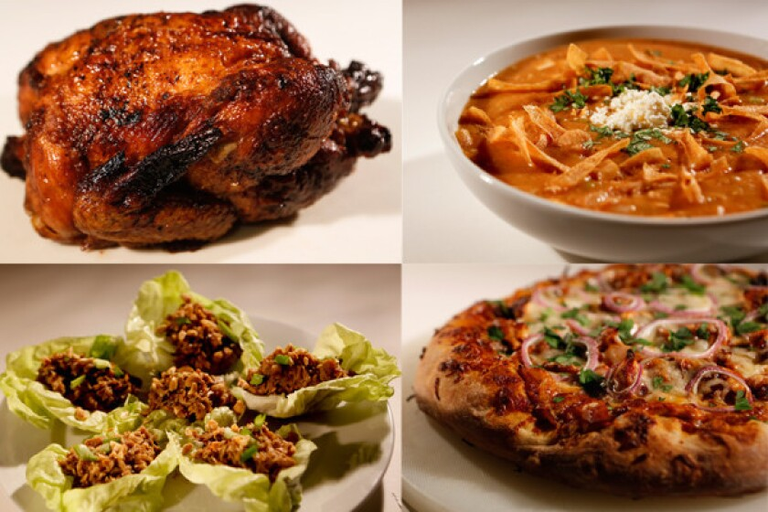Clockwise from top left, rotisserie chicken, chicken tortilla soup, barbecue chicken pizza and lettuce tacos.