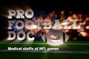 Pro Football Doc: Medical staffs at NFL games