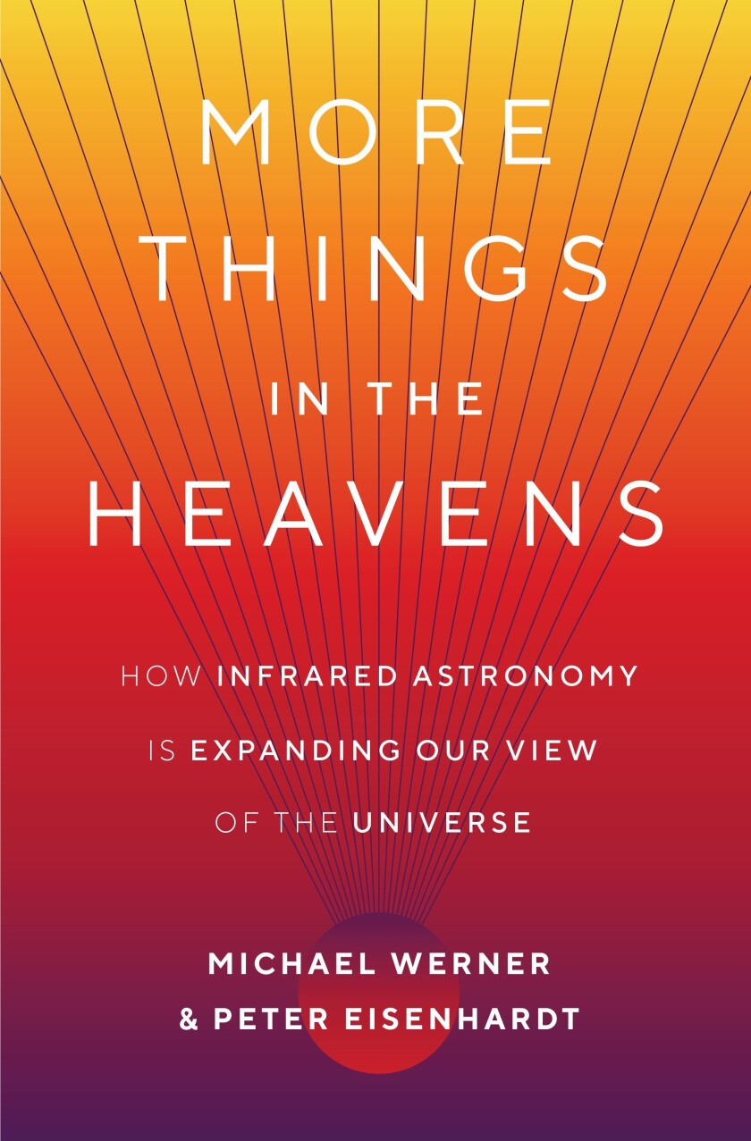 More Things in the Heavens: How Astronomy is Expanding our View of the Universe