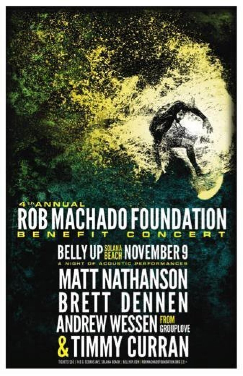 Matt Nathanson, Brett Dennen, Andrew Wessen (of GroupLove) and Timmy Curran will perform at the fourth annual benefit concert for the Rob Machado Foundation.