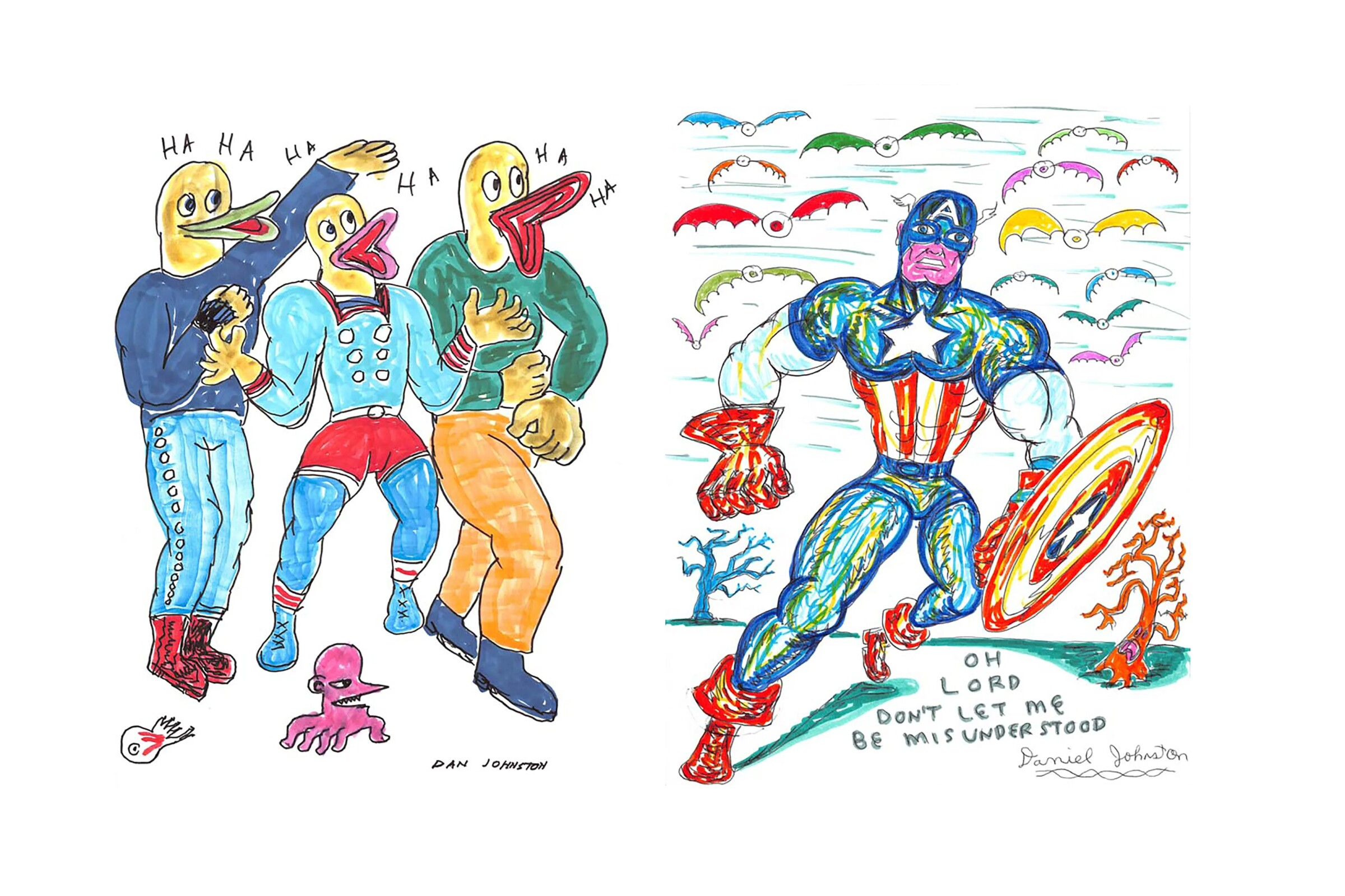 """Two works by Daniel Johnston: (left) """"Ha Ha Ha,"""" 1998, and """"Oh Lord Please Don't Be Misunderstood,"""" (2002)"""