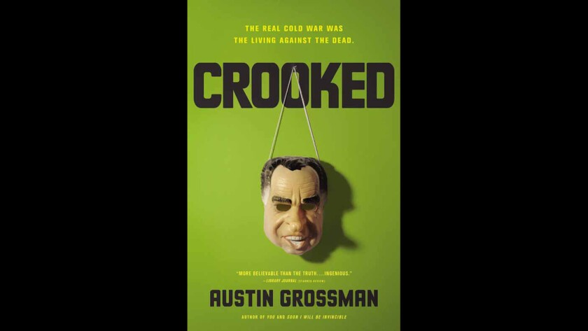 """Cover art for the book """"Crooked: The Real Cold War Was The Living Against The Dead"""" by Austin Grossman."""