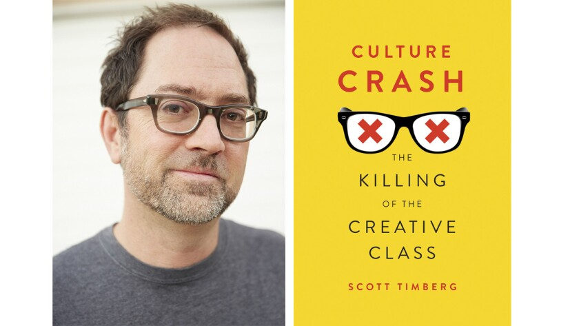 """Scott Timberg, author of the book """"Culture Crash: The Killing of the Creative Class."""""""