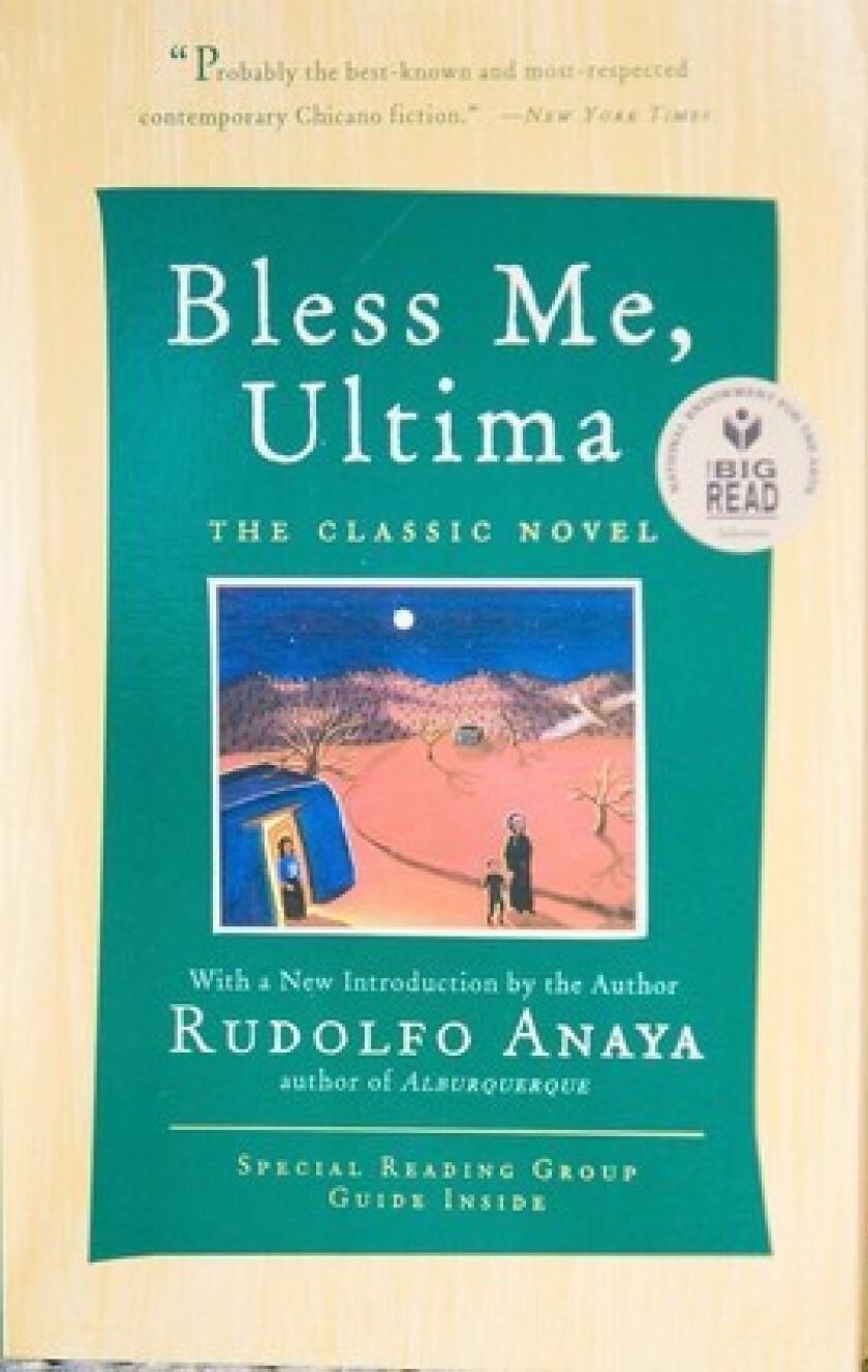 "Rudolfo Anaya's 1972 coming-of-age novel ""Bless Me, Ultima."""