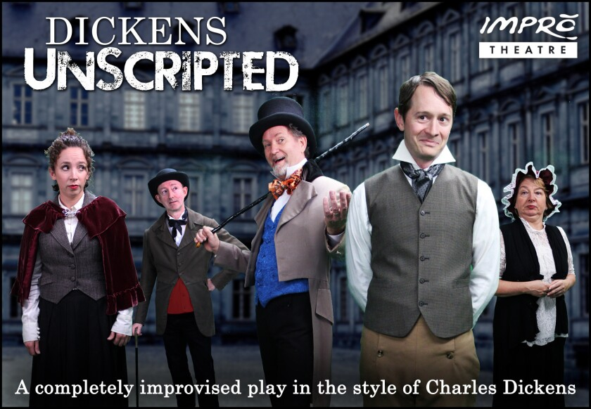 Dickens Unscripted