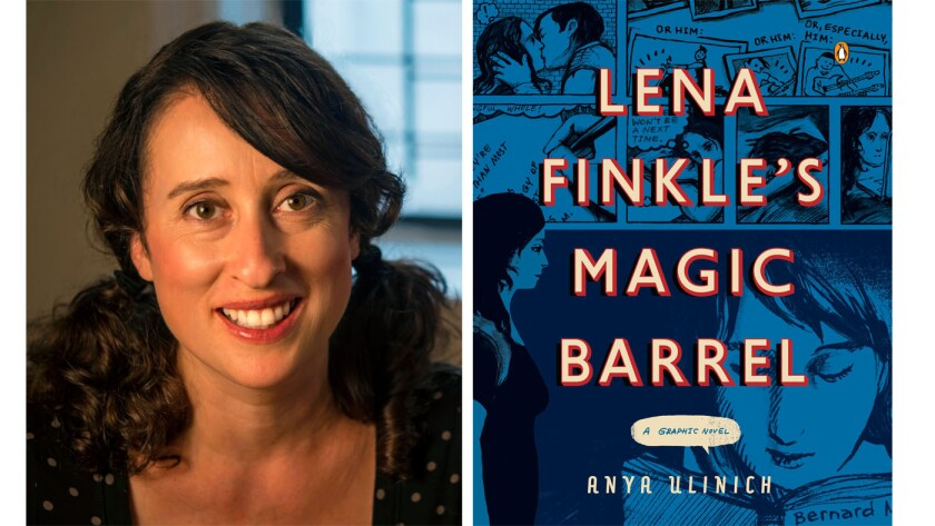 "Author Anya Ulinich and the cover of her new graphic novel, ""Lena Finkle's Magic Barrel."""