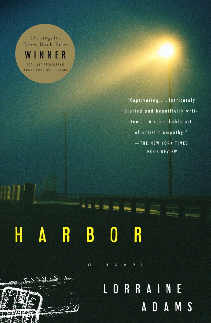"""Book jacket for """"Harbor"""" by Lorraine Adams."""