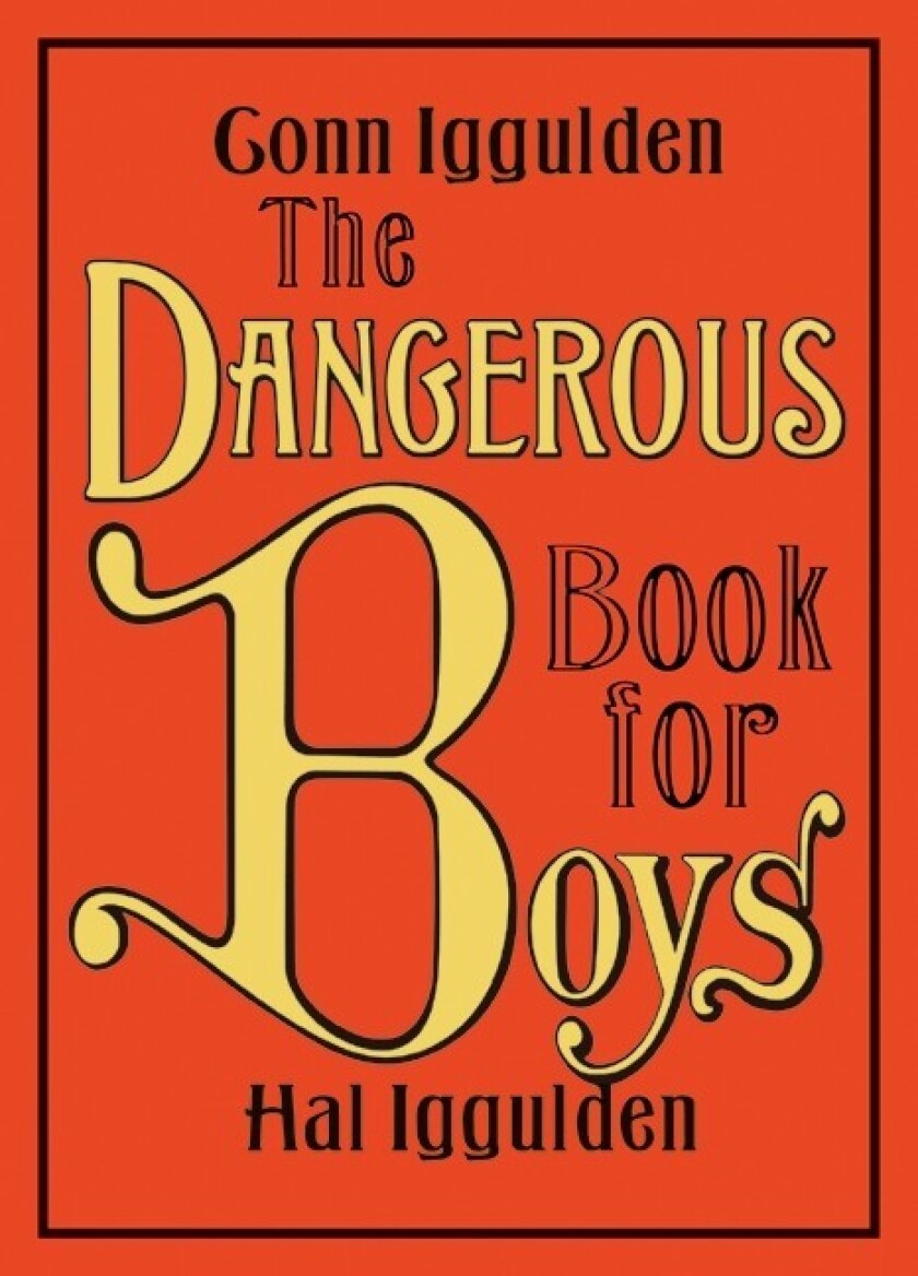 'The Dangerous Book for Boys'