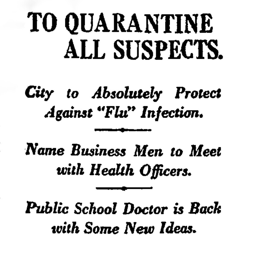 """TO QUARANTINE ALL SUSPECTS.: City to Absolutely Protect Against """"Flu"""" ... Los Angeles Times (1886-1922); Dec 12, 1918; ProQuest Historical Newspapers: Los Angeles Times pg. II1"""